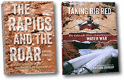 The Rapids and The Roar and Taking Big Red books
