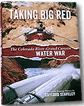 Taking Big Red book on the Colorado River water war